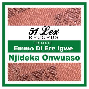 51 Lex Presents Emmo Di Ere Igwe