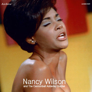 Nancy Wilson and Cannonball Adderley Quintet