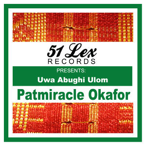 51 Lex Presents Uwa Abughi Ulom