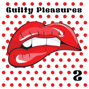 Guilty Pleasures 2