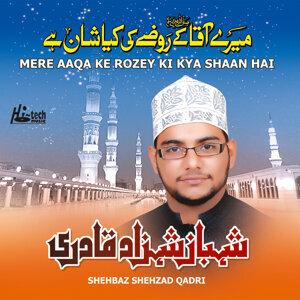 Mere Aaqa Ke Rozey Ki Kya Shaan Hai - Islamic Naats