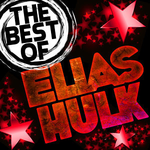 The Best of Elias Hulk