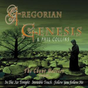 Gregorian Genesis & Phil Collins