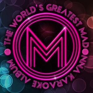 The World's Greatest Madonna Karaoke Album