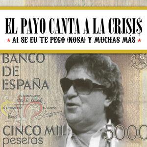 El Payo Canta a la Crisis