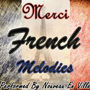 Merci: French Melodies