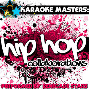 Karaoke Masters: Hip Hop Collaborations