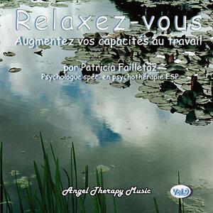 Relaxez-vous Vol. 9: Augmentez vos capacités au travail