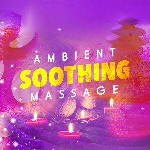 Ambient: Soothing Massage
