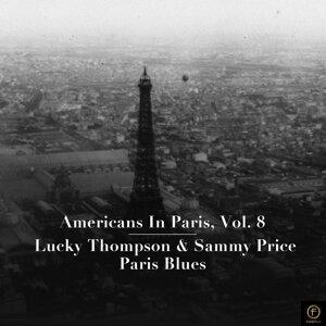 Americans in Paris, Vol. 8: Lucky Thompson & Sammy Price - Paris Blues