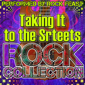 Taking It to the Streets: Rock Collection