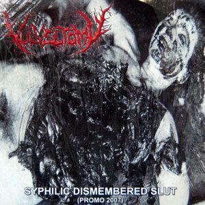 Syphilic Dismembered Slut
