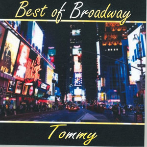 Best of Broadway: Tommy