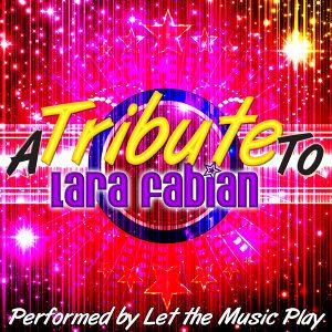 A Tribute to Lara Fabian