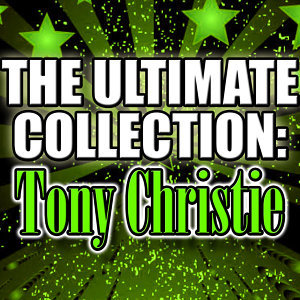 The Ultimate Collection: Tony Christie