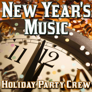 Auld Lang Syne - New Year's Music
