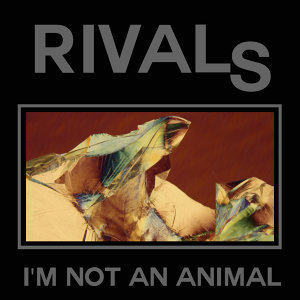 I'm Not an Animal