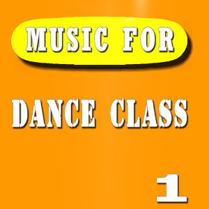 Music for Dance Class, Vol. 1 (Special Edition)