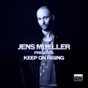 Jens Mueller Presents Keep on Rising