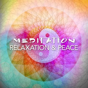 Meditation, Relaxation & Peace