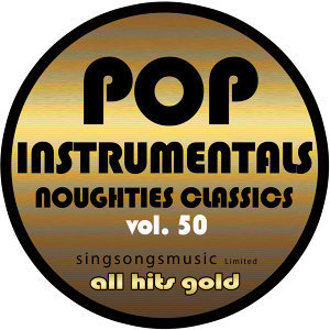 Pop Instrumentals: Noughties Classics, Vol. 50
