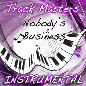 Nobody's Business (Tribute to Rihanna & Chris Brown) [Instrumental]
