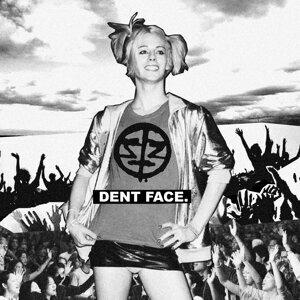 Dent Face