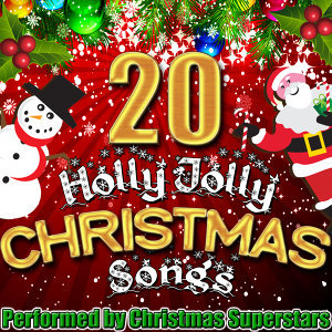 20 Holly Jolly Christmas Songs