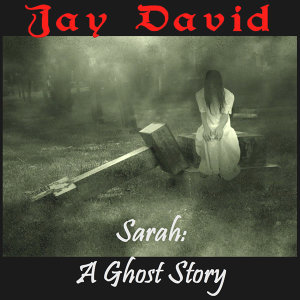 Sarah - A Ghost Story