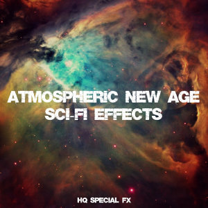Atmospheric New Age Sci-Fi Effects
