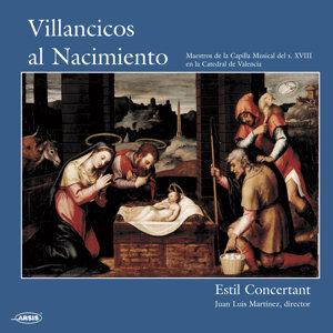 Villancicos al Nacimiento. Maestros de la Capilla Musical del s.XVIII en la Catedral de Valencia
