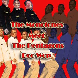 The Monotones Meet the Pentagons Doo Wop