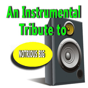 An Instrumental Tribute to Notorious Big
