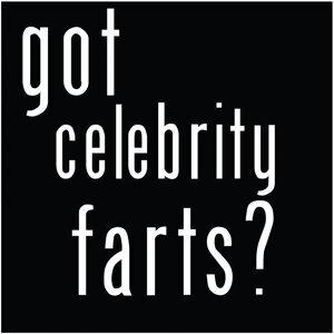 Got Celebrity Farts?