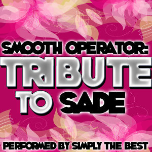 Smooth Operator: Tribute to Sade