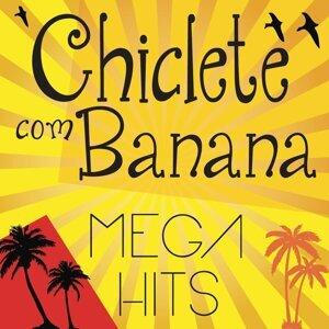 Mega Hits - Chiclete com Banana