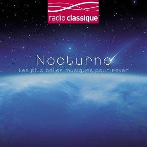 Coffret Nocturne - Radio Classique