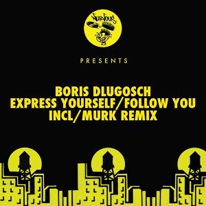 Express Yourself / Follow You