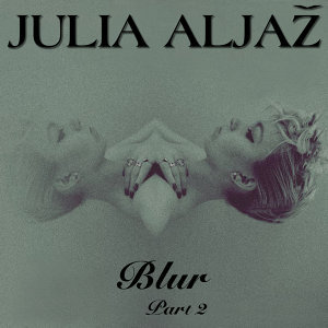 Blur, Pt. 2