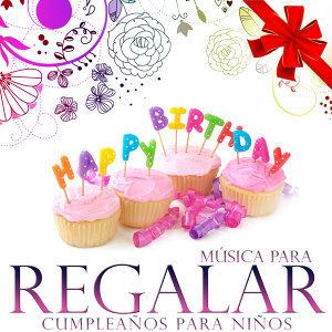 Música para Regalar. Cumpleaños para Niños