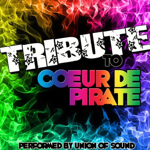 Tribute to Coeur DE Pirate