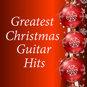 Instrumental Christmas: Greatest Guitar Hits