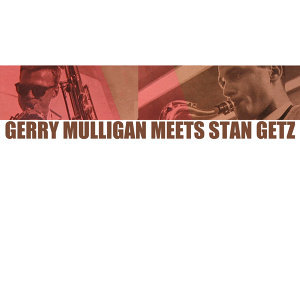 Gerry Mulligan Meets Stan Getz
