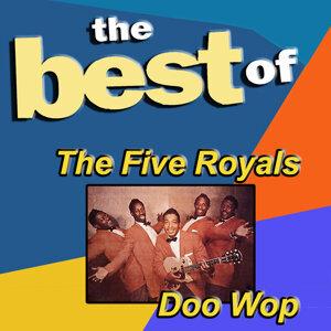 The Best of the Five Royals Doo Wop
