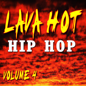Lava Hot Hip Hop, Vol. 4