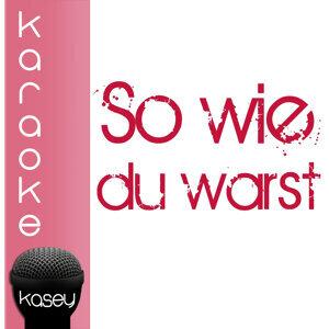 So wie du warst (inkl. Karaoke-Version)