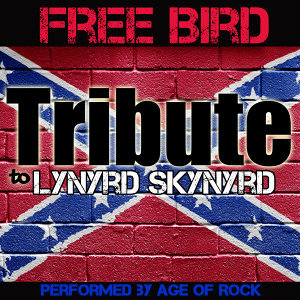 Free Bird: Tribute to Lynyrd Skynyrd