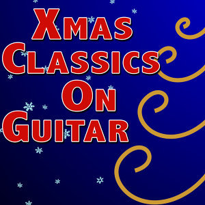 Xmas Classics On Guitar
