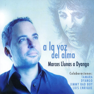 Marcos Llunas Canta a Dyango: A la Voz del Alma