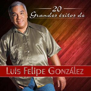 20 Grandes Éxitos de Luis Felipe González